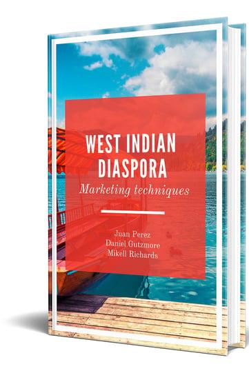 West Indian Diaspora Marketing Techniques